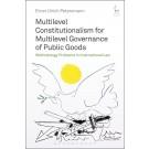 Multilevel Constitutionalism for Multilevel Governance of Public Goods