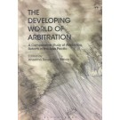 The Developing World of Arbitration: A Comparative Study of Arbitration Reform in the Asia Pacific