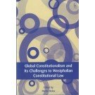 Global Constitutionalism and Its Challenges to the Westphalian Constitutional Law