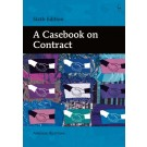 A Casebook on Contract, 6th Edition