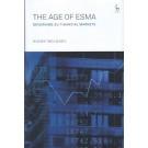 The Age of ESMA: Governing EU Financial Markets