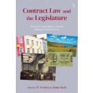 Contract Law and the Legislature: Autonomy, Expectations, and the Making of Legal Doctrine