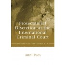 Prosecutorial Discretion at the International Criminal Court
