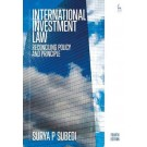 International Investment Law: Reconciling Policy and Principle, 4th Edition