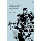 Lawyers, Networks and Progressive Social Change: Lawyers Changing Lives