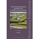 The Land and Conveyancing Law Reform Acts: Annotations and Commentary, 2nd Edition