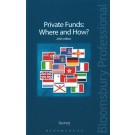 Private Funds: Where and How?