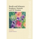 Booth and Schwarz: Residence, Domicile and UK Taxation, 20th Edition