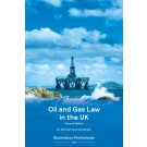 Oil and Gas Law in the UK, 2nd Edition