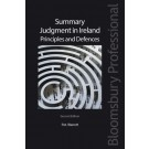 Summary Judgment in Ireland: Principles and Defences, 2nd Edition
