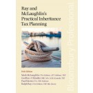 Ray & McLaughlin's Practical Inheritance Tax Planning, 16th Edition