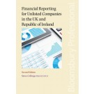 Financial Reporting for Unlisted Companies in the UK and Republic of Ireland, 2nd Edition