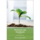 Pensions Law Handbook, 15th Edition