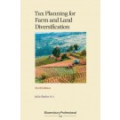 Tax Planning for Farm and Land Diversification, 6th edition