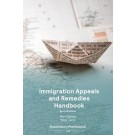 Immigration Appeals and Remedies Handbook, 2nd Edition