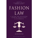Fashion Law: A Guide for Designers, Fashion Executives, and Attorneys, 2nd Edition