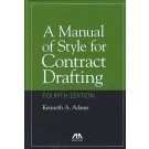 A Manual of Style for Contract Drafting, 4th Edition