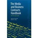 The Media and Business Contracts Handbook, 5th Edition