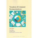 Taxation of Company Reorganisations, 5th Edition
