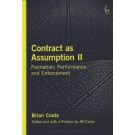 Contract as Assumption II: Formation, Performance and Enforcement