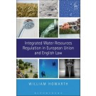 Integrated Water Resources Regulation in European Union and English Law