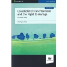 Leasehold Enfranchisement and the Right to Manage A Practical Guide, 3rd Edition