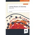 Lasting Powers of Attorney: A Practical Guide, 3rd Edition