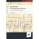 Residential Conveyancing Practice: A Guide For Support Staff And Paralegals