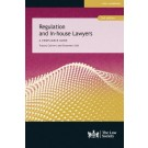 Regulation and In-House Lawyers, 2nd Edition