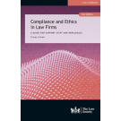 Compliance and Ethics in Law Firms: A Guide for Legal Support Staff, 2nd Edition