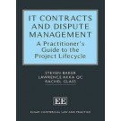 IT Contracts and Dispute Management: A Practitioner's Guide to the Project Lifecycle