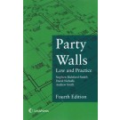 Party Walls: Law and Practice, 4th Edition