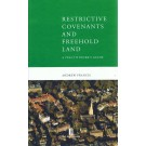 Restrictive Covenants and Freehold Land: A Practitioners Guide, 5th Edition