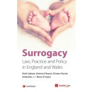 Surrogacy: Law, Practice and Policy in England and Wales