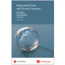 International Trust and Divorce Litigation, 3rd Edition