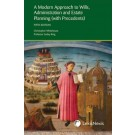 A Modern Approach to Wills, Administration and Estate Planning, 5th Edition (with Precedents)