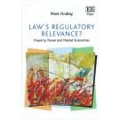 Law's Regulatory Relevance?: Property, Power and Market Economies