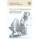 The Art of Regulation: Competition in Europe - Wealth and Wariness