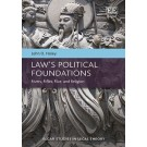 Law's Political Foundations: Rivers, Rifles, Rice, and Religion