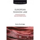 European Fashion Law: A Practical Guide from Start-up to Global Success