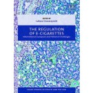 The Regulation of E-cigarettes: International, European and National Challenges