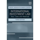 International Investment Law: Text, Cases and Materials, 3rd Edition