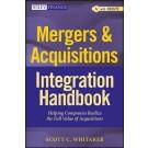 Mergers & Acquisitions Integration Handbook