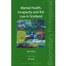 Mental Health, Incapacity and the Law in Scotland, 2nd Edition