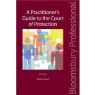 A Practitioner's Guide to the Court of Protection, 4th edition