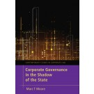 Corporate Governance in the Shadow of the State