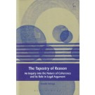 The Tapestry of Reason: An Inquiry into the Nature of Coherence and its Role in Legal Argument
