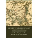 Constitutionalism in Asia: Cases and Materials