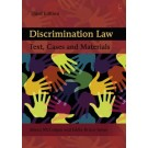 Discrimination Law: Text, Cases and Materials, 3rd Edition