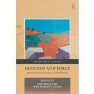 Freedom and Force: Essays on Kant's Legal Philosophy